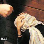وحشتناک ترین شکنجه یک زن توسط شوهرش